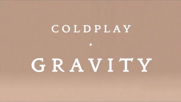 GRAVITY - COLDPLAY